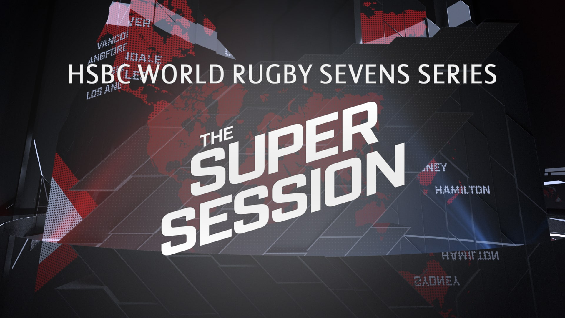 The Super Session | HSBC World Rugby Sevens Series